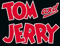 Tom Jerry
